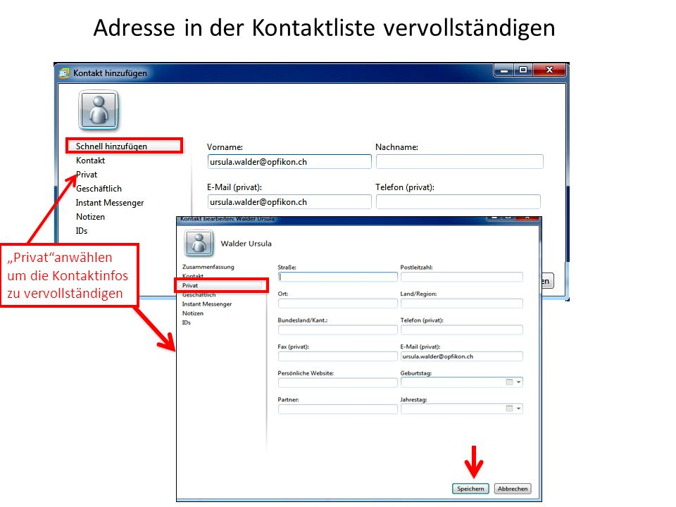 Adresse in der Kontaktliste vervollständigen Privatanwählen um die Kontaktinfos zu vervollständigen