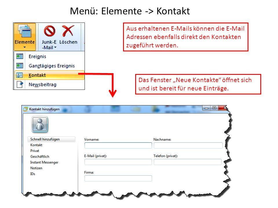 Menü: Elemente -> Kontakt Das Fenster Neue Kontakte öffnet sich und ist bereit für neue Einträge.