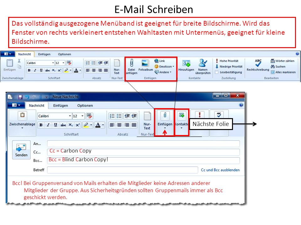 E-Mail Schreiben Das vollständig ausgezogene Menüband ist geeignet für breite Bildschirme.
