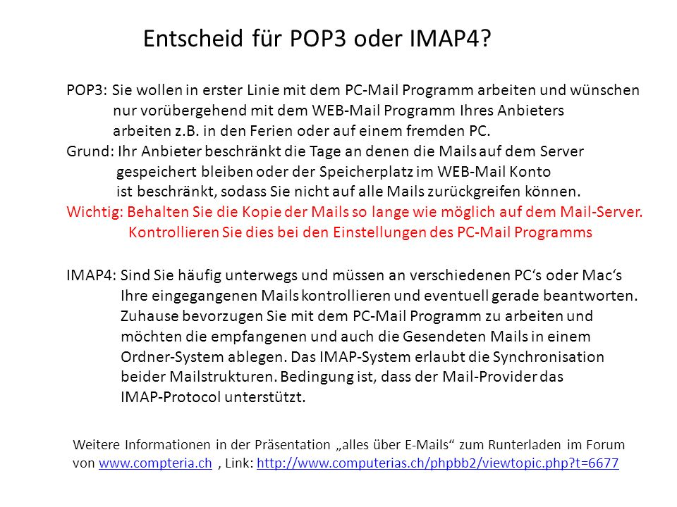 Entscheid für POP3 oder IMAP4.