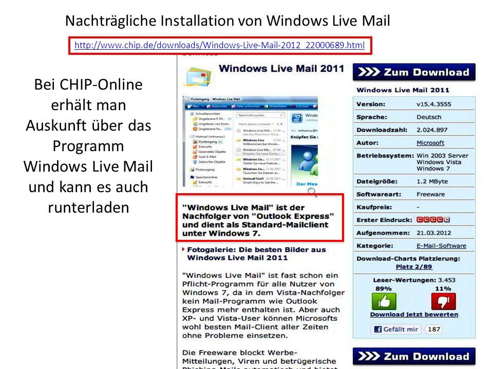 Bei CHIP-Online erhält man Auskunft über das Programm Windows Live Mail und kann es auch runterladen Nachträgliche Installation von Windows Live Mail http://www.chip.de/downloads/Windows-Live-Mail-2012_22000689.html