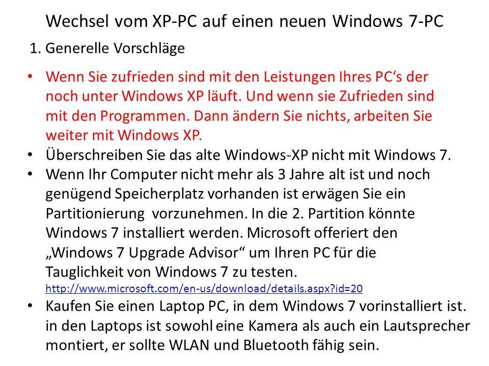 Wechsel vom XP-PC auf einen neuen Windows 7-PC 1.