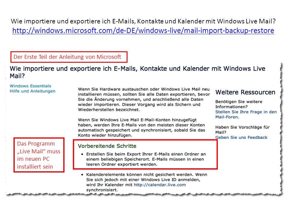 Wie importiere und exportiere ich E-Mails, Kontakte und Kalender mit Windows Live Mail.