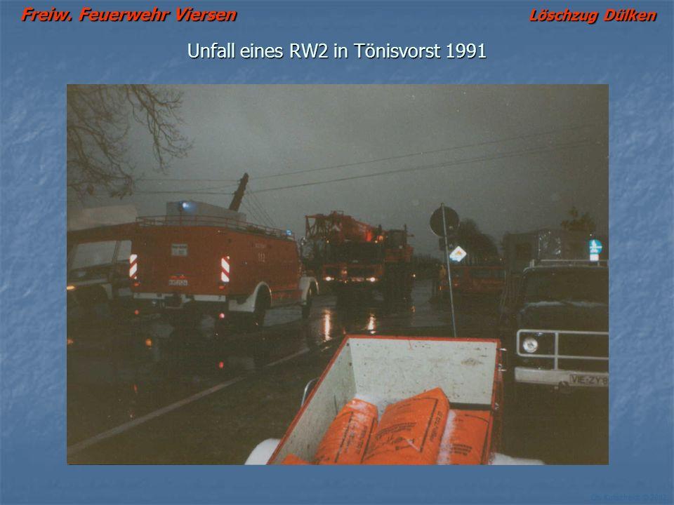 Freiw. Feuerwehr Viersen Löschzug Dülken Ch. Kutscheidt © 2002 Unfall eines RW2 in Tönisvorst 1991
