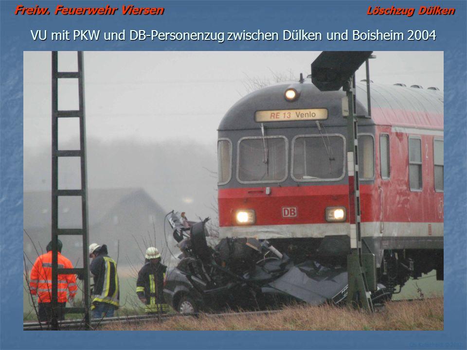 Freiw. Feuerwehr Viersen Löschzug Dülken Ch. Kutscheidt © 2002 VU mit PKW und DB-Personenzug zwischen Dülken und Boisheim 2004
