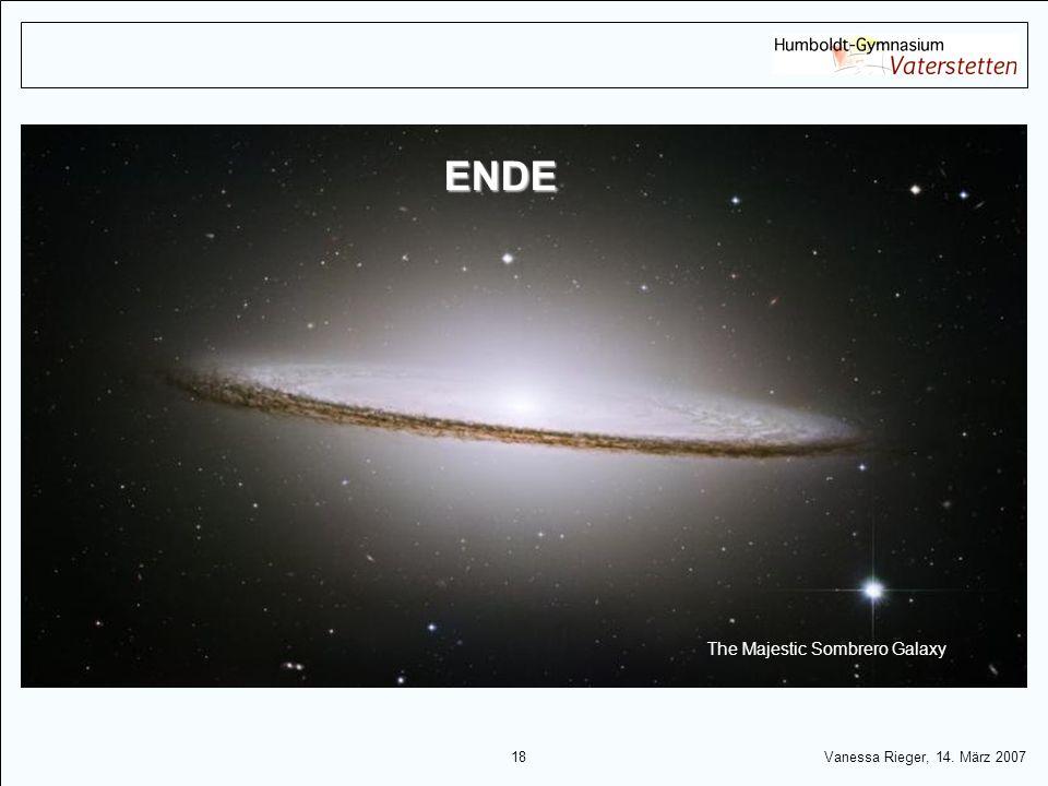18 Vanessa Rieger, 14. März 2007 The Majestic Sombrero Galaxy ENDE