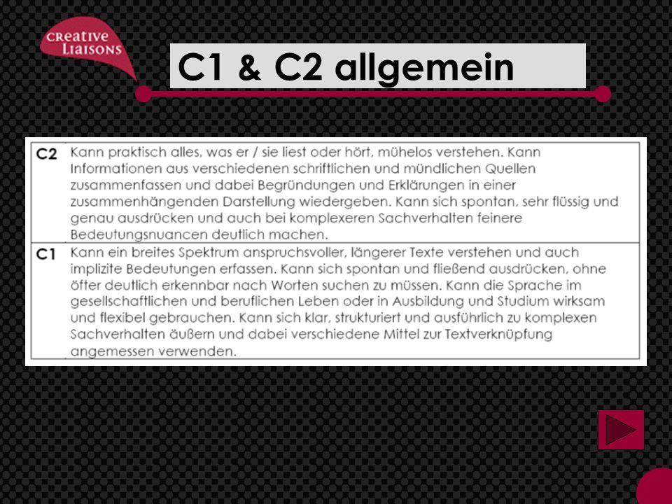 C1 & C2 allgemein