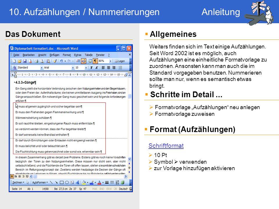10 Pt Symbol verwenden zur Vorlage hinzufügen aktivieren Weiters finden sich im Text einige Aufzählungen.