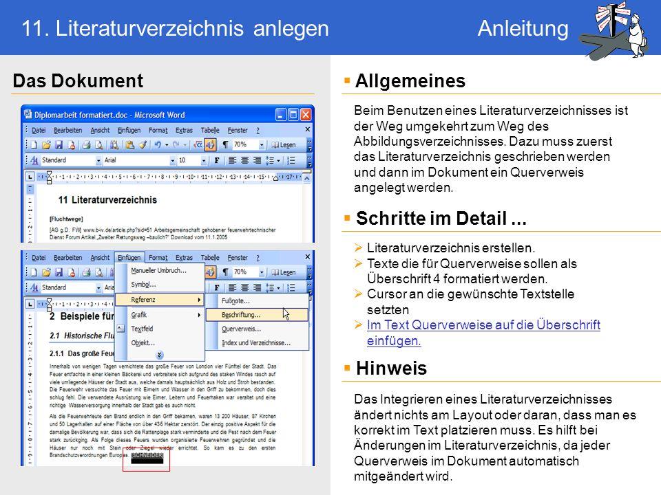 Beim Benutzen eines Literaturverzeichnisses ist der Weg umgekehrt zum Weg des Abbildungsverzeichnisses.