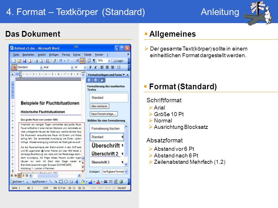Die Gliederung ist das Herzstück der Dokumentstruktur.