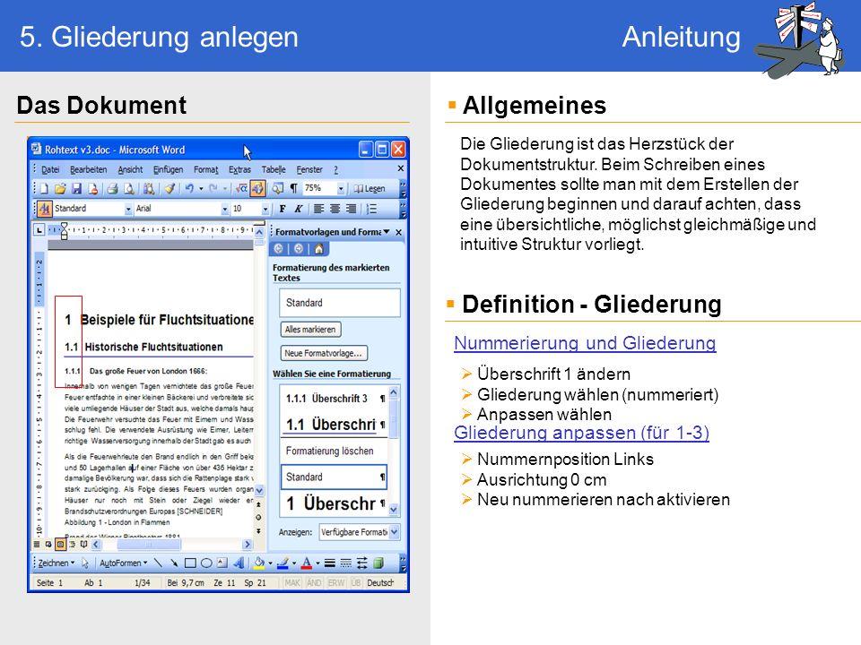 Dokument ist formatiert - Conclusio Allgemeines Das zentrale Element ist die Gliederung, die als Erstes erstellt werden sollte Professionalität = Einheitlichkeit und Simplizität, d.h es sollten möglichst wenig unterschiedliche Schriftarten und Formatierungen benutzt werden.