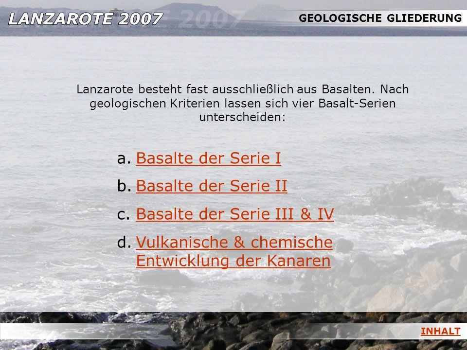 GEOLOGISCHE GLIEDERUNG a.Basalte der Serie IBasalte der Serie I b.Basalte der Serie IIBasalte der Serie II c.Basalte der Serie III & IVBasalte der Ser