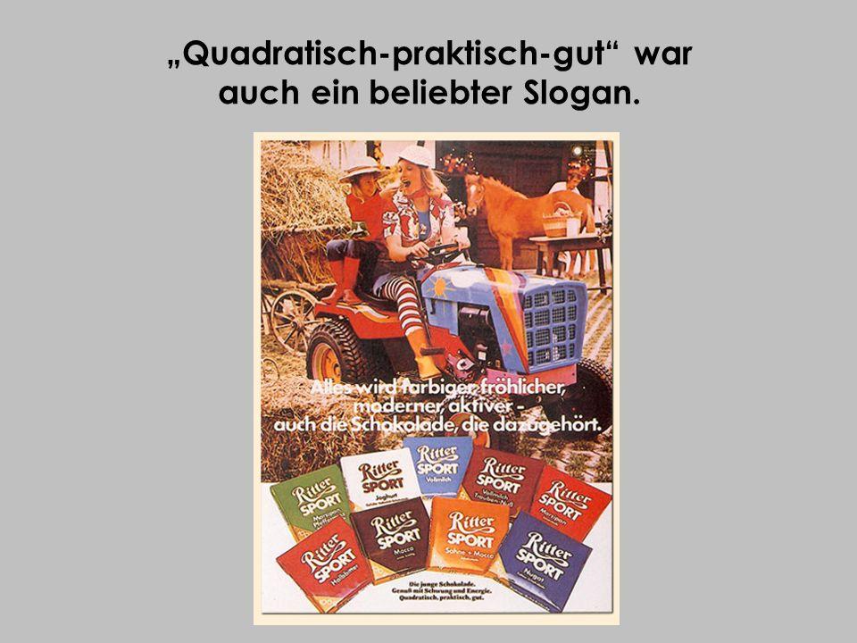 Quadratisch-praktisch-gut war auch ein beliebter Slogan.