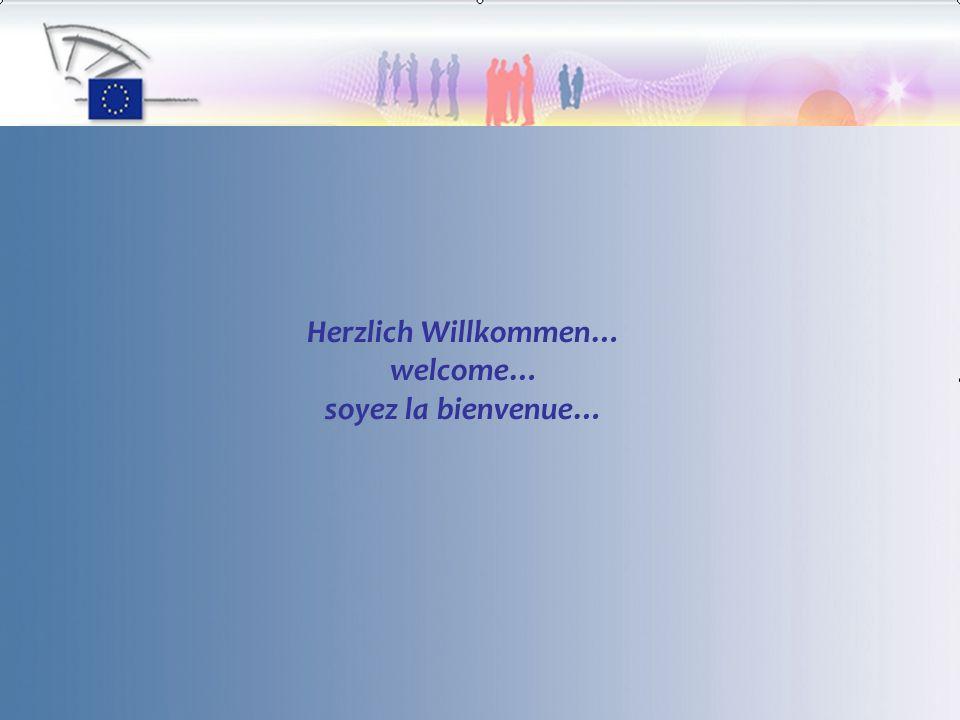 Herzlich Willkommen… welcome… soyez la bienvenue…