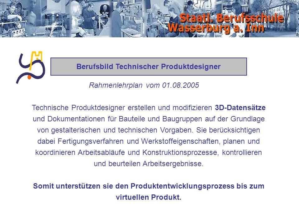Berufsbild Technischer Produktdesigner Technische Produktdesigner erstellen und modifizieren 3D-Datensätze und Dokumentationen für Bauteile und Baugru