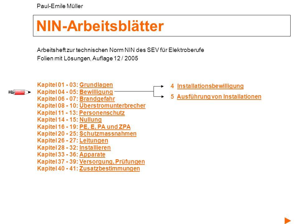 NIN-Arbeitsblätter 4 InstallationsbewilligungInstallationsbewilligung 5 Ausführung von InstallationenAusführung von Installationen Arbeitsheft zur tec