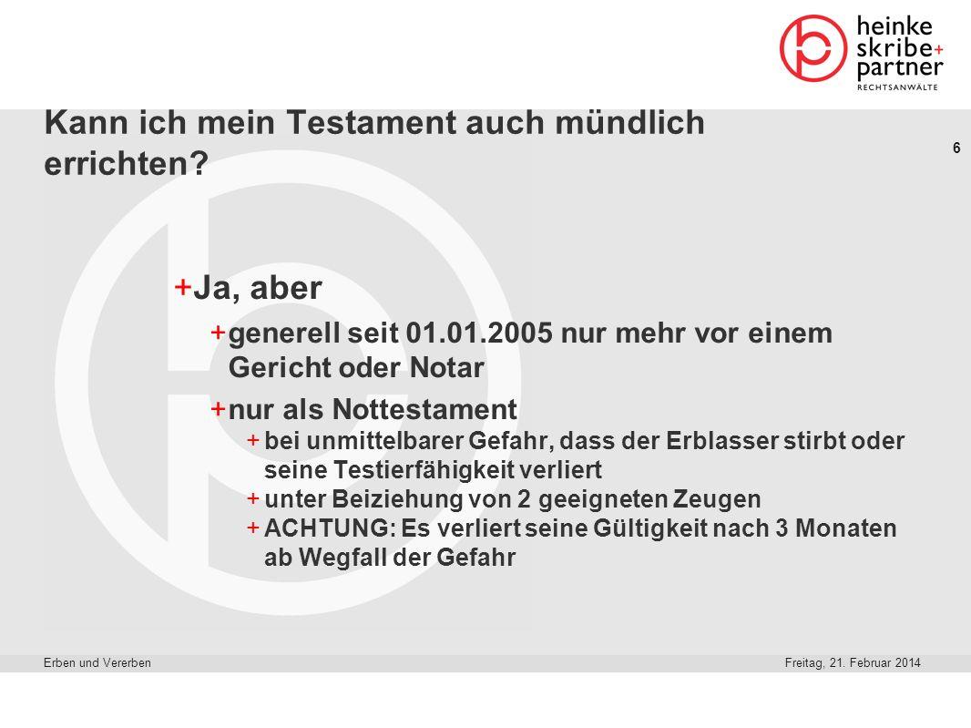 37 Freitag, 21.Februar 2014Erben und Vererben Heinke.