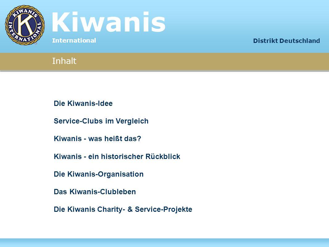 Kiwanis International Die Kiwanis-Idee Kiwanis International ist ein Serviceclub.