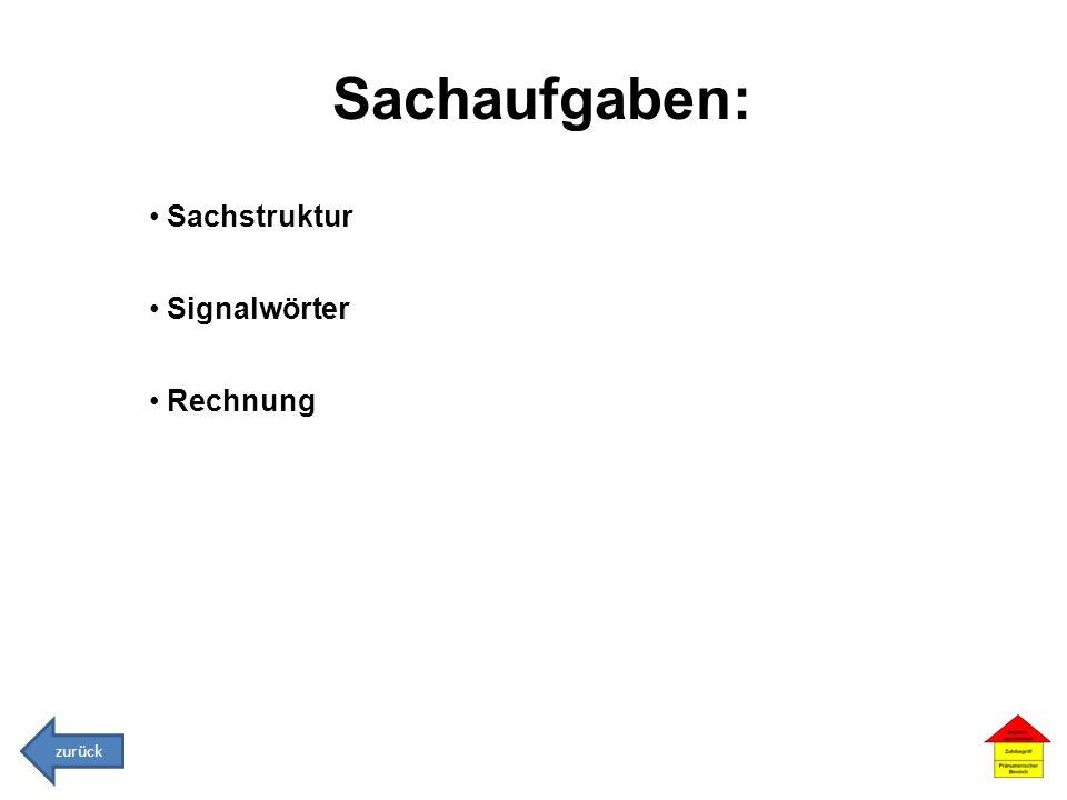 Sachaufgaben: Sachstruktur Signalwörter Rechnung zurück