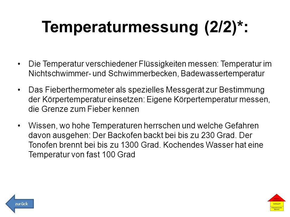 Temperaturmessung (2/2)*: Die Temperatur verschiedener Flüssigkeiten messen: Temperatur im Nichtschwimmer- und Schwimmerbecken, Badewassertemperatur D