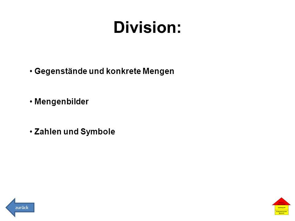 Division: Gegenstände und konkrete Mengen Mengenbilder Zahlen und Symbole zurück