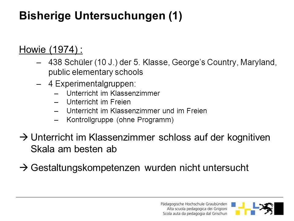 Bisherige Untersuchungen (1) Howie (1974) : –438 Schüler (10 J.) der 5. Klasse, Georges Country, Maryland, public elementary schools –4 Experimentalgr