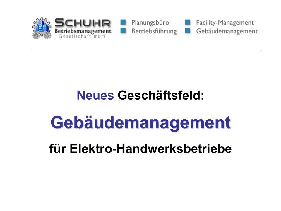 Neues Geschäftsfeld:Gebäudemanagement für Elektro-Handwerksbetriebe