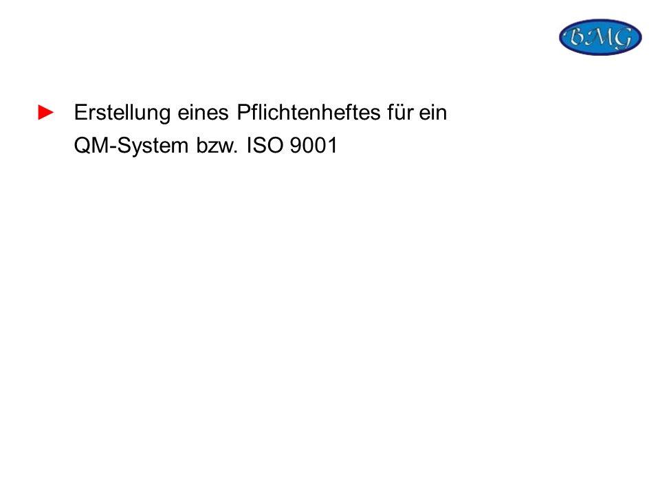 Erstellung eines Pflichtenheftes für ein QM-System bzw. ISO 9001