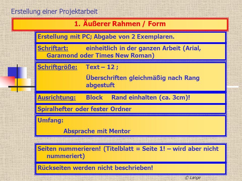 Erstellung einer Projektarbeit 5.Anmerkungen – Zitiertechnik - Buch Allgemein: 1.