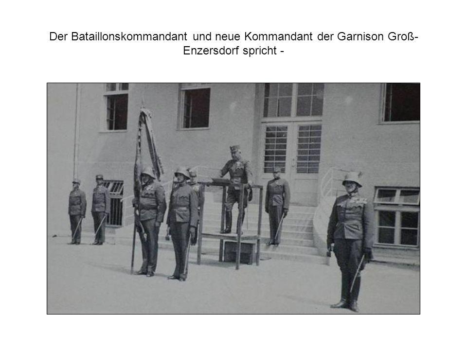 Der Bataillonskommandant und neue Kommandant der Garnison Groß- Enzersdorf spricht -