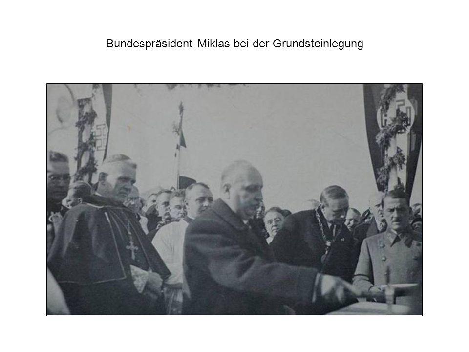 Bundespräsident Miklas bei der Grundsteinlegung