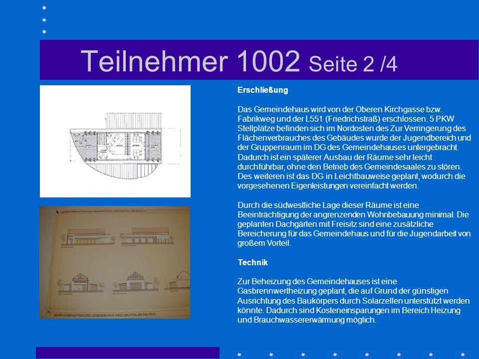 Teilnehmer 1002 Seite 2 /4 Erschließung Das Gemeindehaus wird von der Oberen Kirchgasse bzw. Fabrikweg und der L551 (Friedrichstraß) erschlossen. 5 PK