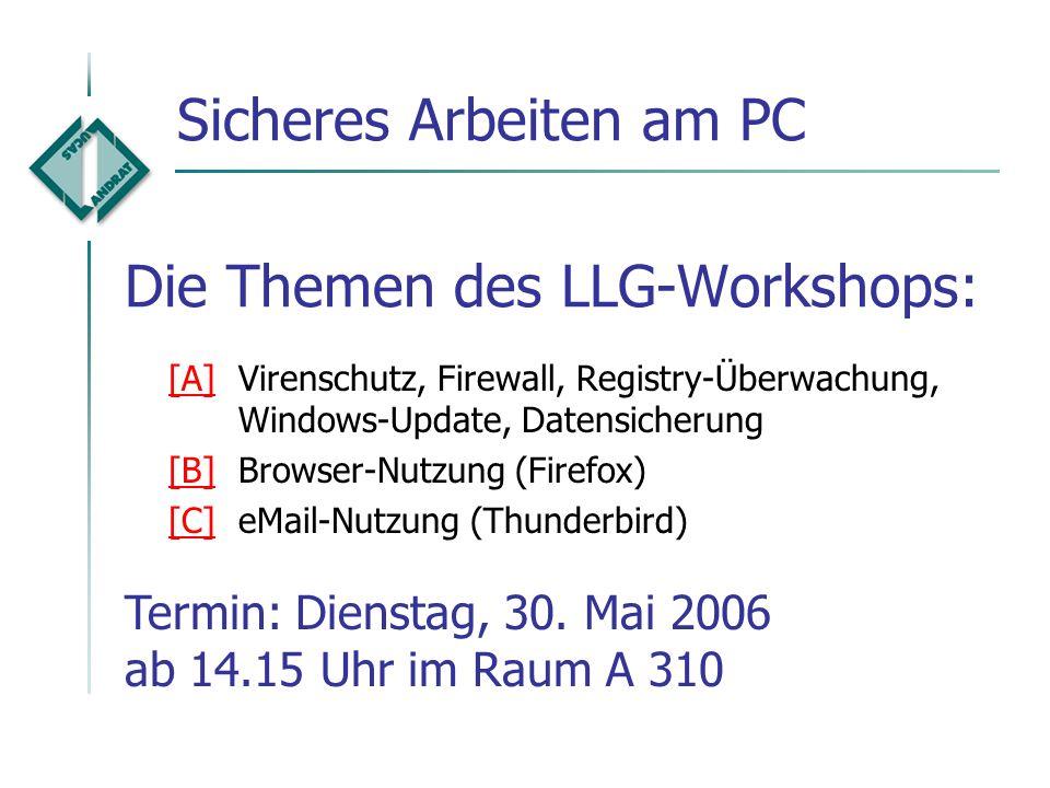 © 2006 Michael ZiemkeLLG-Workshop 'Sicheres Arbeiten am PC' 21 Links auf weitere Informationen Sicherheits-Portal www.ziemke-koeln.de/sicherheit/ Down