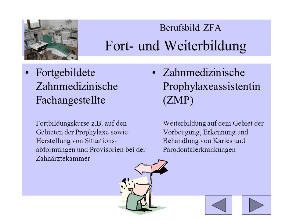 Fortgebildete Zahnmedizinische Fachangestellte Fortbildungskurse z.B.