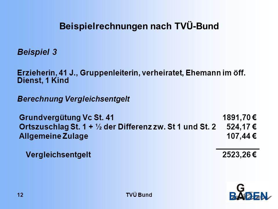 TVÜ Bund 12 Beispiel 3 Erzieherin, 41 J., Gruppenleiterin, verheiratet, Ehemann im öff.