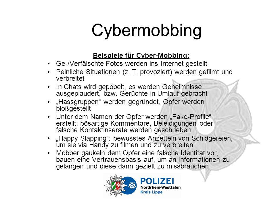 Cybermobbing Beispiele für Cyber-Mobbing: Ge-/Verfälschte Fotos werden ins Internet gestellt Peinliche Situationen (z.
