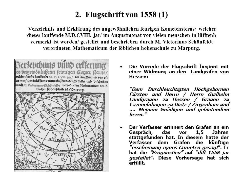 2. Flugschrift von 1558 (1) Verzeichnis und Erklärung des ungewöhnlichen feurigen Kometensterns/ welcher dieses lauffende M.D.CVIII. jar/ im Augustmon
