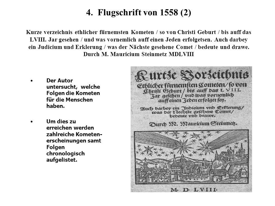 4. Flugschrift von 1558 (2) Kurze verzeichnis ethlicher fürnemsten Kometen / so von Christi Geburt / bis auff das LVIII. Jar gesehen / und was vorneml