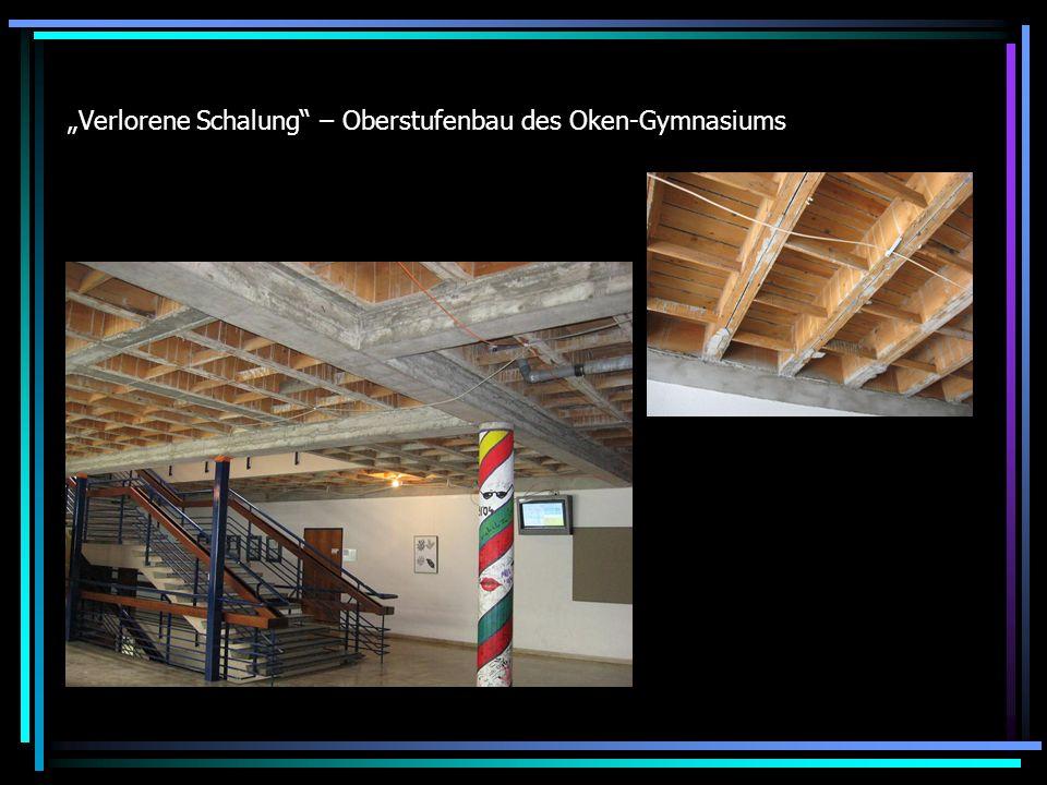 Verlorene Schalung – Oberstufenbau des Oken-Gymnasiums