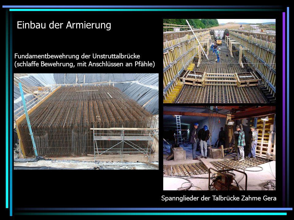 Einbau der Armierung Fundamentbewehrung der Unstruttalbrücke (schlaffe Bewehrung, mit Anschlüssen an Pfähle) Spannglieder der Talbrücke Zahme Gera
