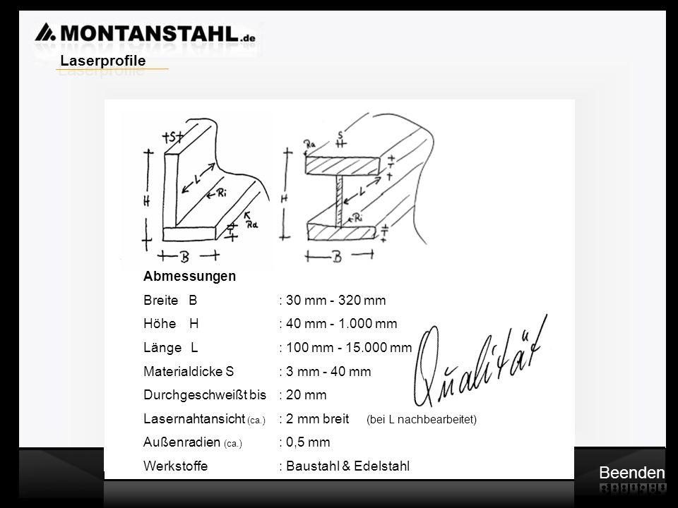 Laser - Profile ENDE Bitte klicken Sie unten rechts auf Beenden um zurück zur Internetseite www.montanstahl.de zuwww.montanstahl.de gelangen.