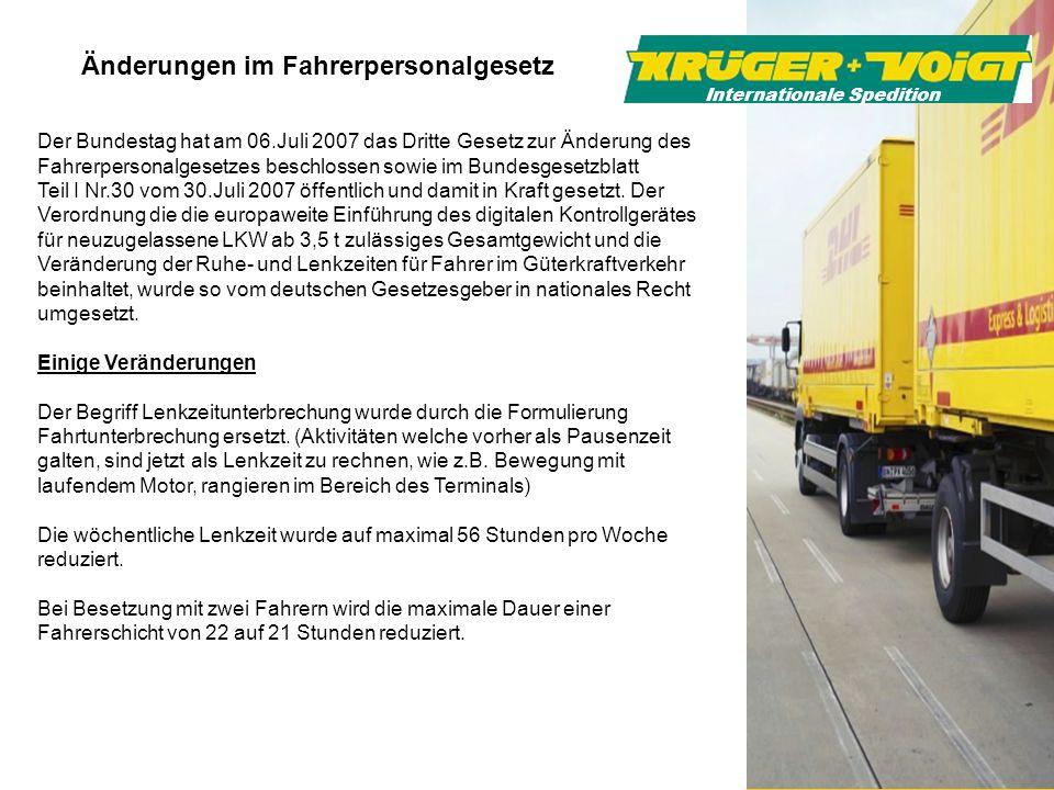 Änderungen im Fahrerpersonalgesetz Der Bundestag hat am 06.Juli 2007 das Dritte Gesetz zur Änderung des Fahrerpersonalgesetzes beschlossen sowie im Bu