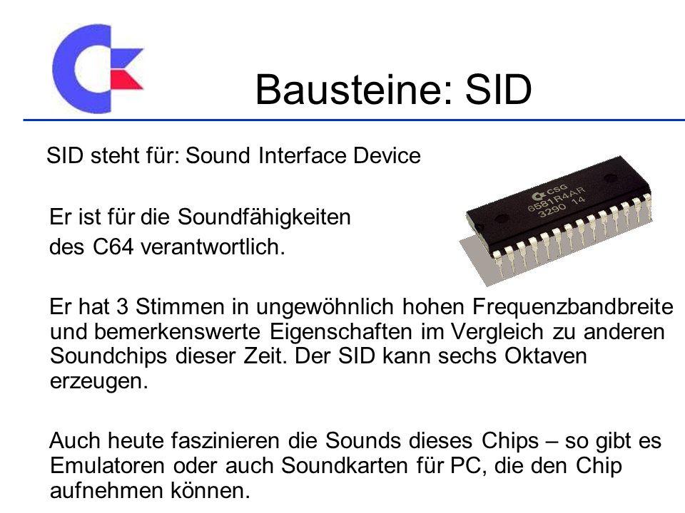 SID steht für: Sound Interface Device Er ist für die Soundfähigkeiten des C64 verantwortlich.