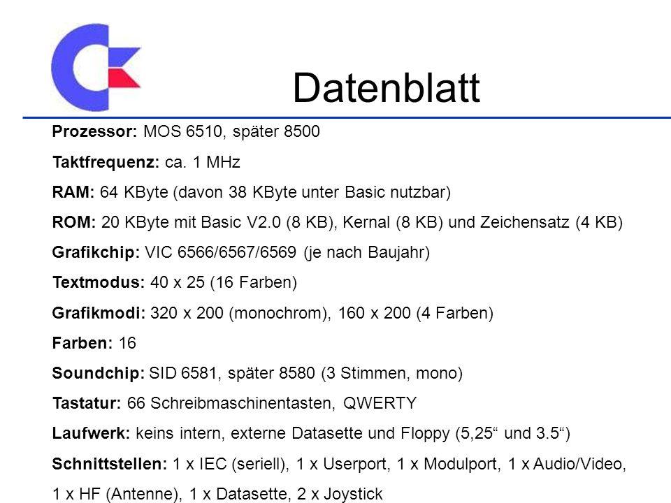 Datenblatt Prozessor: MOS 6510, später 8500 Taktfrequenz: ca.