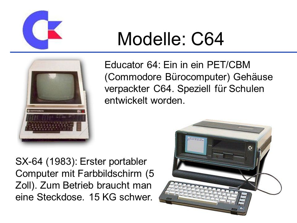 Educator 64: Ein in ein PET/CBM (Commodore Bürocomputer) Gehäuse verpackter C64.