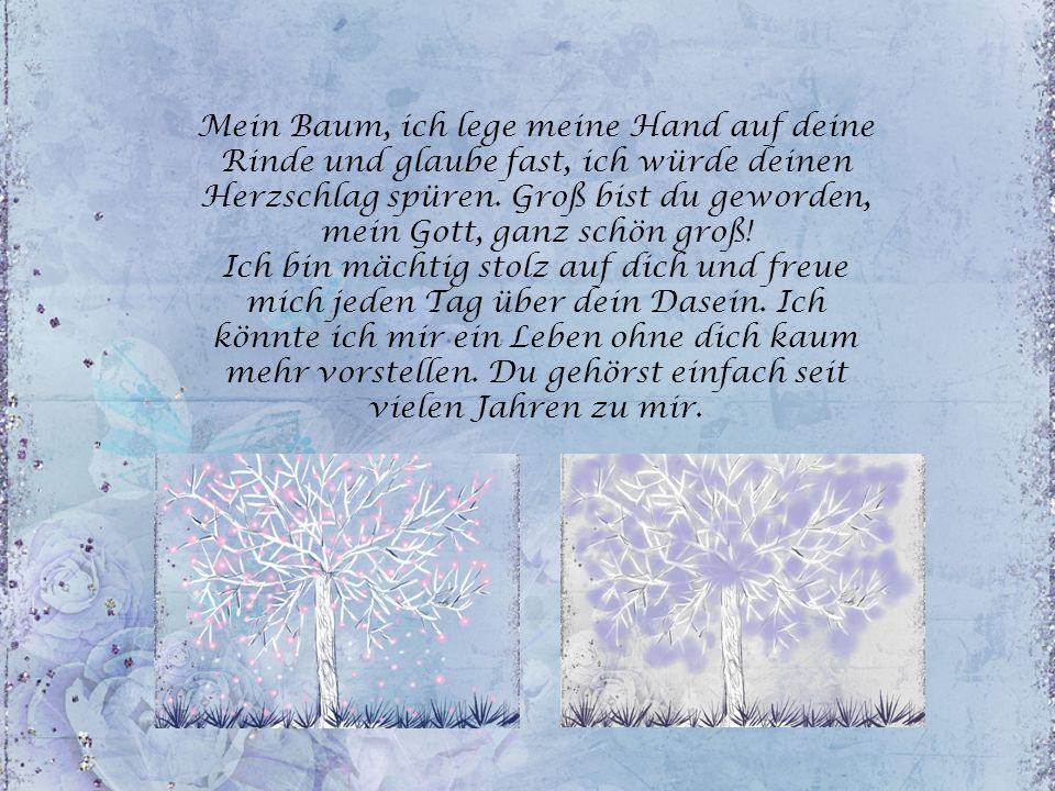 Bitte klicken! Renate Harig Liebeserklärung an meinen Lindenbaum, den ich 1986 gepflanzt habe