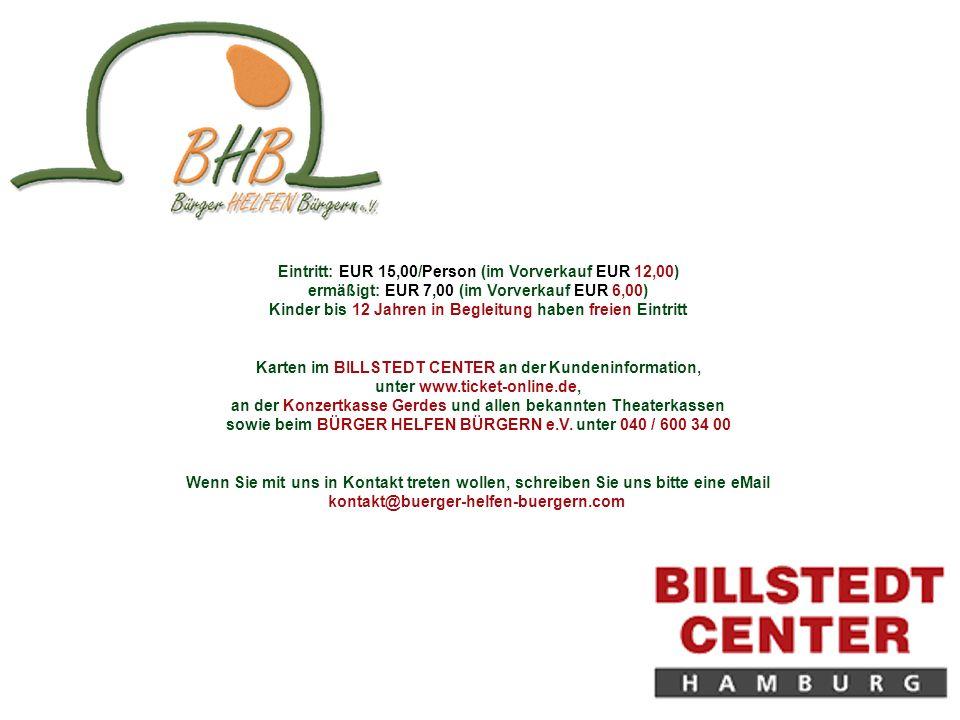 Eintritt: EUR 15,00/Person (im Vorverkauf EUR 12,00) ermäßigt: EUR 7,00 (im Vorverkauf EUR 6,00) Kinder bis 12 Jahren in Begleitung haben freien Eintr