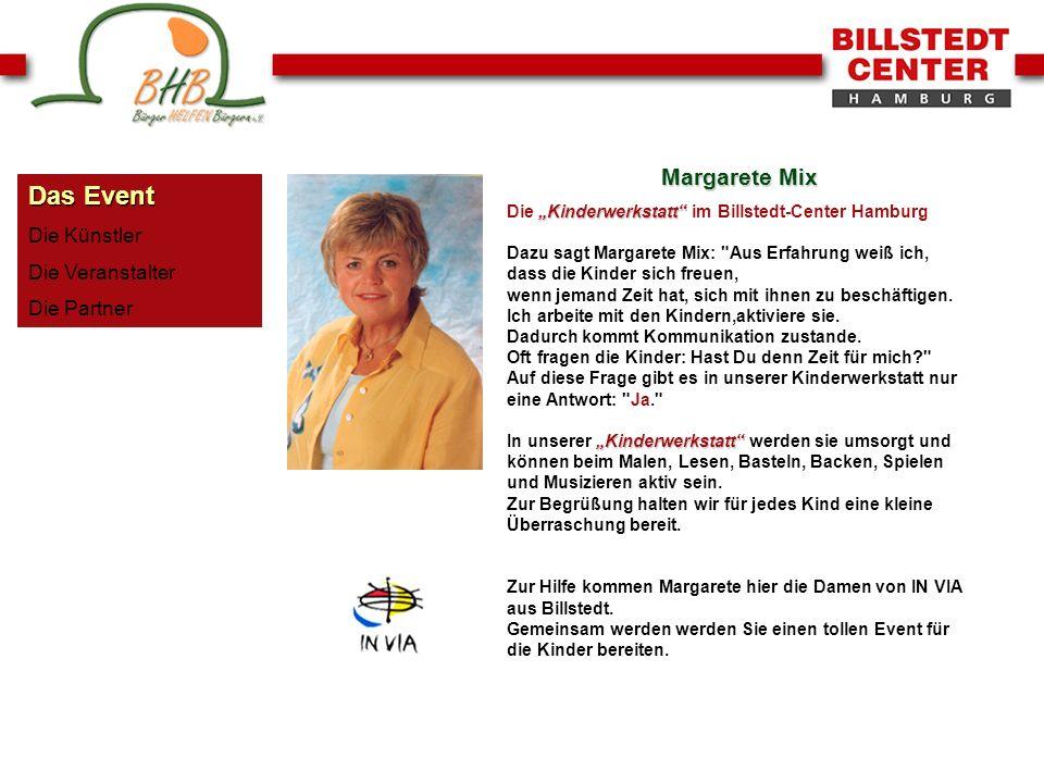 Das Event Die Künstler Die Veranstalter Die Partner Margarete Mix Kinderwerkstatt Kinderwerkstatt Die Kinderwerkstatt im Billstedt-Center Hamburg Dazu