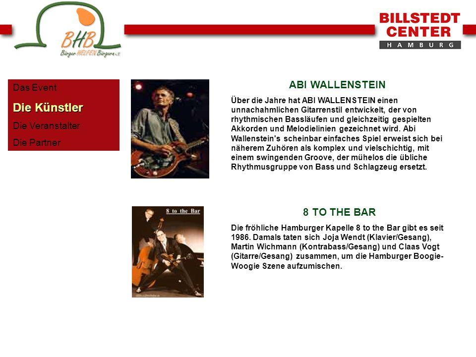 Das Event Die Künstler Die Veranstalter Die Partner ABI WALLENSTEIN Über die Jahre hat ABI WALLENSTEIN einen unnachahmlichen Gitarrenstil entwickelt,