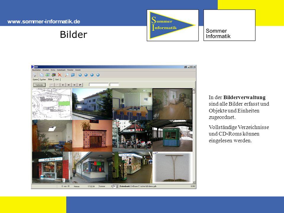Bilder In der Bilderverwaltung sind alle Bilder erfasst und Objekte und Einheiten zugeordnet. Vollständige Verzeichnisse und CD-Roms können eingelesen